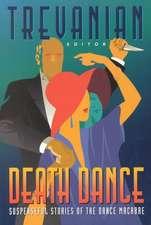 Death Dance:  Suspenseful Stories of the Dance Macabre