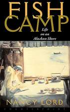 Fishcamp Life On An Alaskan Shore