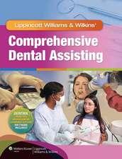 Lippincott Williams & Wilkins' Comprehensive Dental Assisting