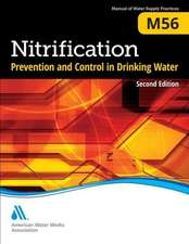 Nitrification Prevention and Control in Drinking Water:  M56