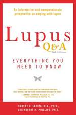 Lupus Q&a - Revised And Updated, 3rd Edition: Everything You Need to Know