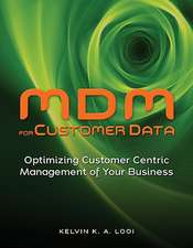 MDM for Customer Data: Optimizing Customer Centric Management of Your Business