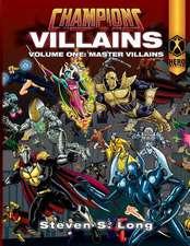 Champions Villains Volume One