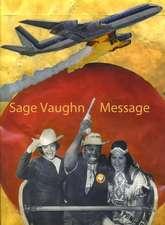 Message- Sage Vaughn