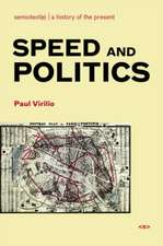Speed and Politics 2e