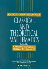 Dictionary of Classical and Theoretical Mathematics