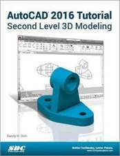 AutoCAD 2016 Tutorial Second Level 3D Modeling