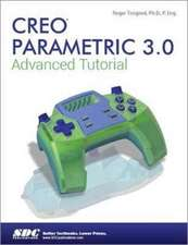 Creo Parametric 3.0 Advanced Tutorial