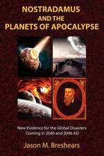 Nostradamus and the Planets of Apocalypse