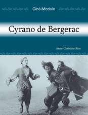 Cin-Module 3: Cyrano de Bergerac: Cyrano de Bergerac