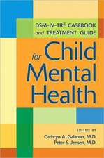 DSM-IV-TR Casebook and Treatment Guide for Child Mental Heal