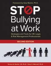 Daniel, T:  Stop Bullying at Work