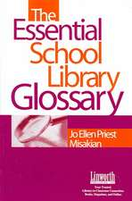 The Essential School Library Glossary