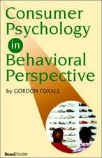Consumer Psychology in Behavioral Perspective