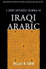 A Short Reference Grammar of Iraqi Arabic