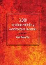 3,000 Locuciones Verbales y Combinaciones Frecuentes