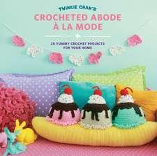 Twinkie Chan's Crocheted Abode a la Mode