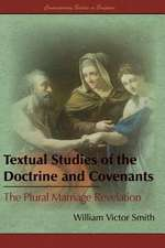 Textual Studies of the Doctrine and Covenants