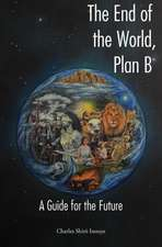 The End of the World, Plan B