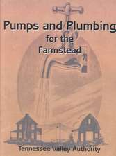 Pumps and Plumbing for the Farmstead