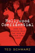 Schwarz, T: Hollywood Confidential
