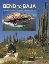 Bend to Baja