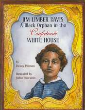 Jim Limber Davis:  A Black Orphan in the Confederate White House