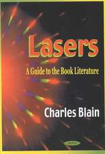 Lasers: A Guide to the Book Literature