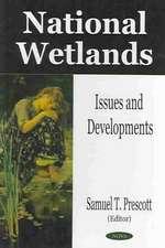 National Wetlands: Issues & Developments