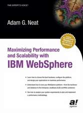 Maximizing Performance and Scalability with IBM WebSphere