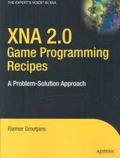 XNA 2.0 Game Programming Recipes: A Problem-Solution Approach