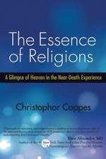 The Essence of Religions: A Glimpse of Heaven in the Near-Death Experience