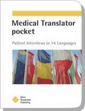 Medical Translator Pocket:  Patient Interviews in 14 Languages