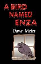 A Bird Named Enza