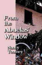 From the Abuelas' Window
