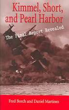 Borch, F:  Kimmel, Short and Pearl Harbour