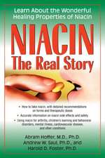 Niacin:  Learn about the Wonderful Healing Properties of Niacin