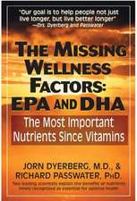 The Missing Wellness Factors:  The Most Important Nutrients Since Vitamins?