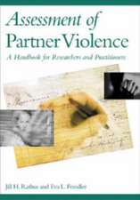 Assessment of Partner Violence:  A Handbook for Researchers and Practitioners