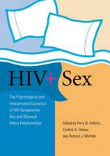 HIV ] Sex:  The Psychological and Interpersonal Dynamics of HIV-Seropositive Gay and Bisexual Men's Relationships