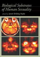 Biological Substrates of Human Sexuality