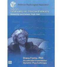 """Accelerated Experiential Dynamic Psychotherapy: """""""""""