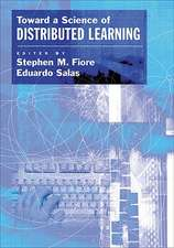 Toward a Science of Distributed Learning:  Psychological, Social, and Medical Perspectives