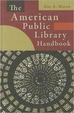 The American Public Library Handbook