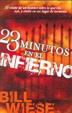 23 Minutos en el Infierno = 23 Minutes in Hell