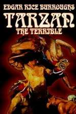 Tarzan the Terrible by Edgar Rice Burroughs, Fiction, Literary, Action & Adventure