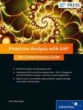 Predictive Analysis with SAP: The Comprehensive Guide