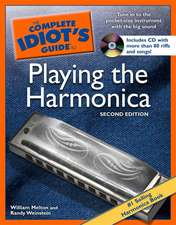 The Complete Idiot's Guide To Playing The Harmonica, 2nd Edition