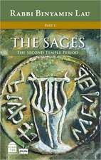 The Sages:  The Second Temple Period