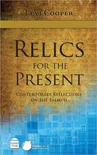 Relics for the Present:  Contemporary Reflections on the Talmud